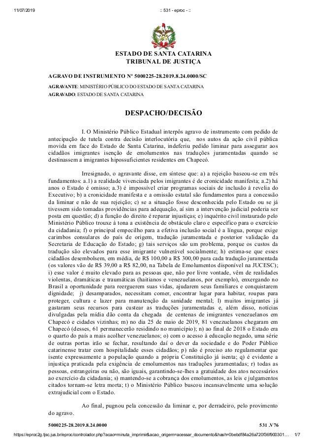 11/07/2019 :: 531 - eproc - :: https://eproc2g.tjsc.jus.br/eproc/controlador.php?acao=minuta_imprimir&acao_origem=acessar_...