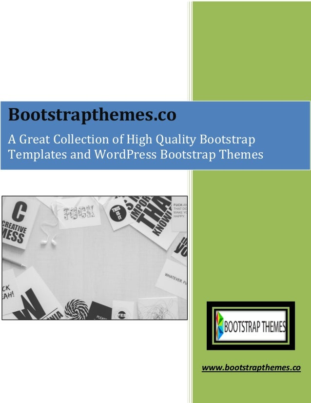 www.bootstrapthemes.co Bootstrapthemes.co A Great Collection of High Quality Bootstrap Templates and WordPress Bootstrap T...