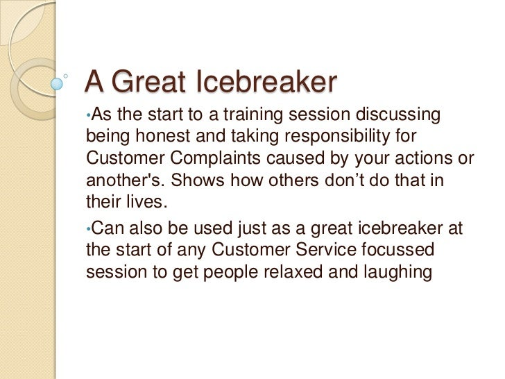 dating icebreaker jokes Sounds lame but it works for me in the bars walk up to a girl and just say dont look to your (left, right, behind you) but some really old creepy ass guy is staring at you hardcore.