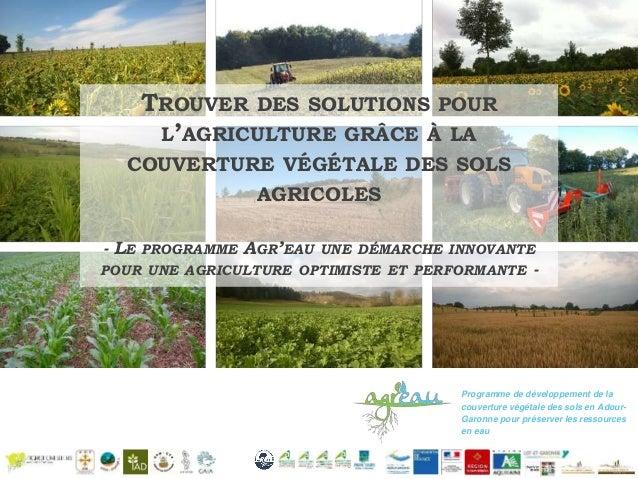 Programme de développement de la couverture végétale des sols en Adour- Garonne pour préserver les ressources en eau TROUV...