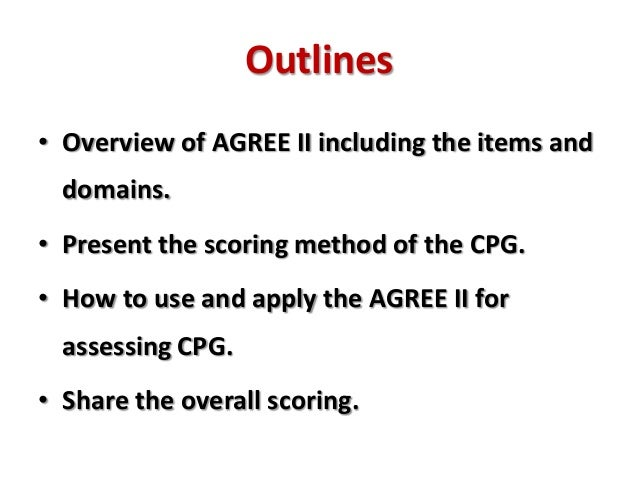 AGREE II Instrument: Assessment of the Quality of Clinical