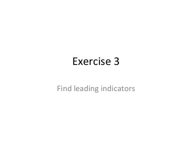 Exercise 3 Find leading indicators