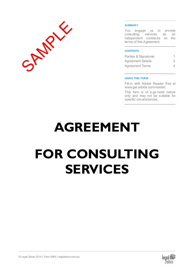 Legal Zebra 2014 | Form 6464 | Legalzebra.com.au SUMMARY You Engage  AGREEMENT FOR CONSULTING SERVICES ...