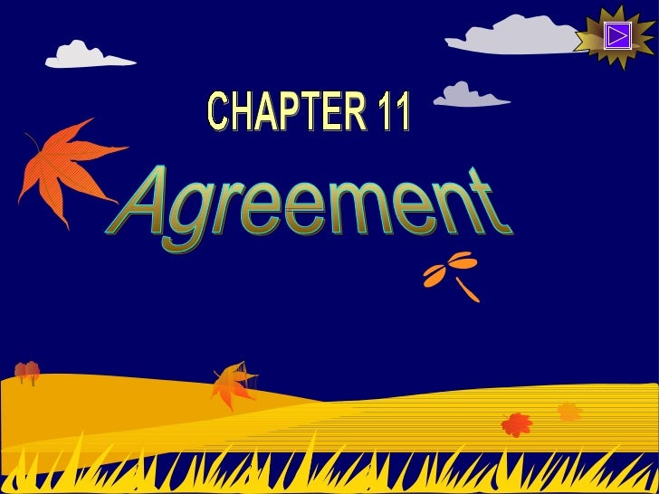 Agreement CHAPTER 11
