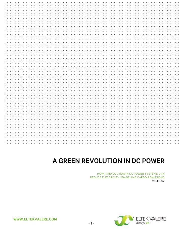 A GREEN REVOLUTION IN DC POWER                                HOW A REVOLUTION IN DC POWER SYSTEMS CAN                    ...