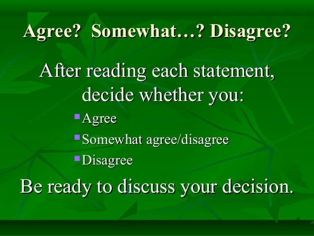 agree or disagree with the Do you agree or disagree with the following statement do you agree or disagree with the following statement 10 october 2016 knowledge indeed, there are some.