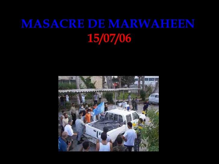 MASACRE DE MARWAHEEN   15/07/06