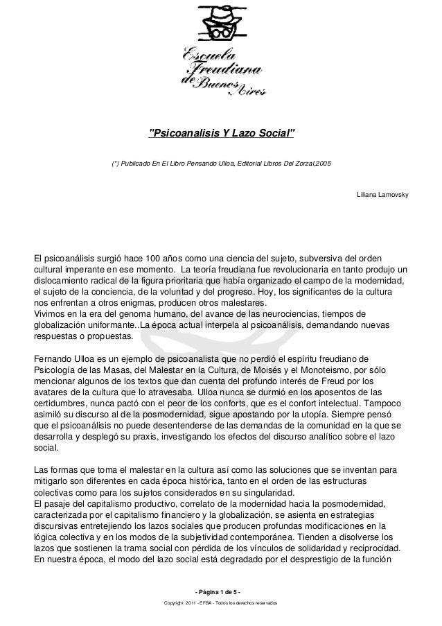 """""""Psicoanalisis Y Lazo Social"""" (*) Publicado En El Libro Pensando Ulloa, Editorial Libros Del Zorzal,2005  Liliana Lamovsky..."""