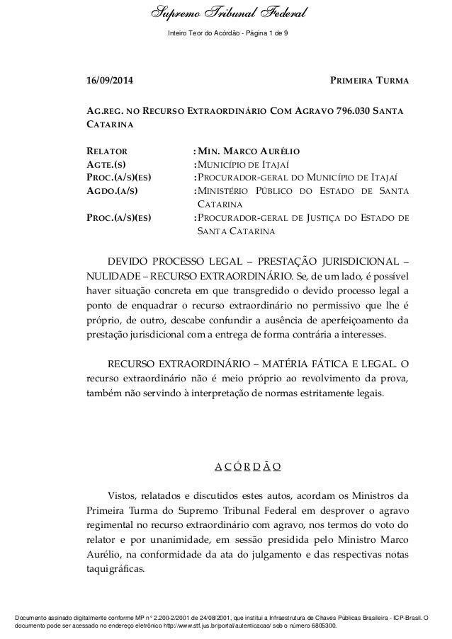 Ementa e Acórdão  Supremo Tribunal Federal  Inteiro Teor do Acórdão - Página 1 de 9  16/09/2014 PRIMEIRA TURMA  AG.REG. NO...