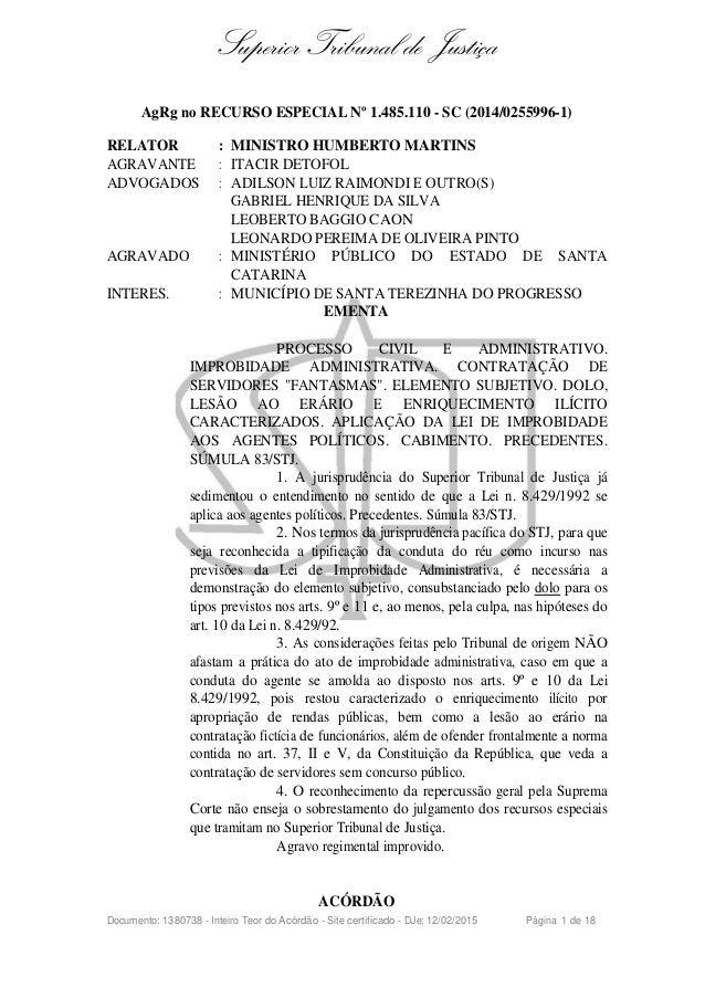 Superior Tribunal de Justiça AgRg no RECURSO ESPECIAL Nº 1.485.110 - SC (2014/0255996-1) RELATOR : MINISTRO HUMBERTO MARTI...