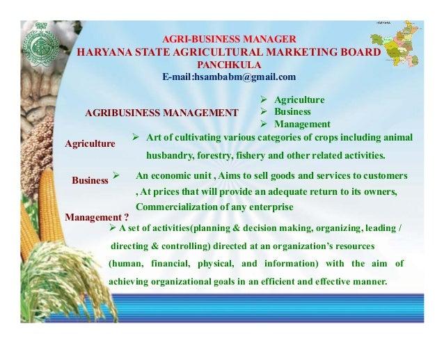 AGRI-BUSINESS MANAGER  HARYANA STATE AGRICULTURAL MARKETING BOARD                                PANCHKULA                ...