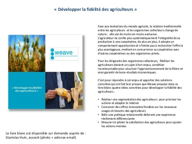 « Développer la fidélité des agriculteurs »                                                        Face aux évolutions du ...