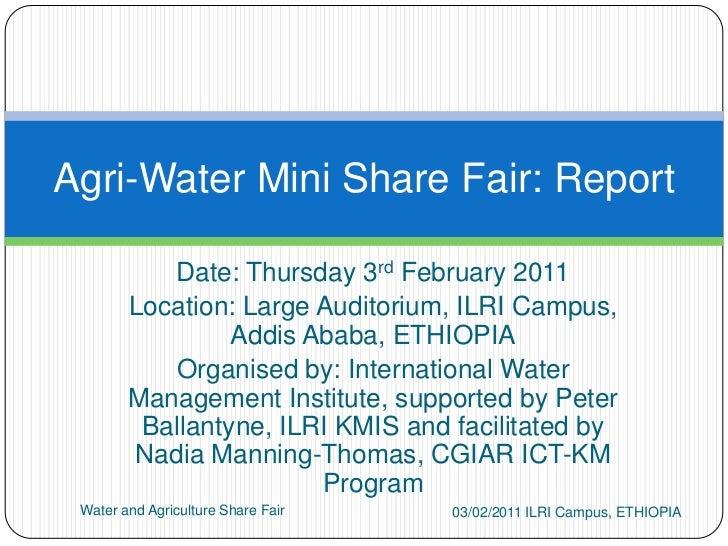 Date: Thursday 3rd February 2011<br />Location: Large Auditorium, ILRI Campus,           Addis Ababa, ETHIOPIA<br />Organi...