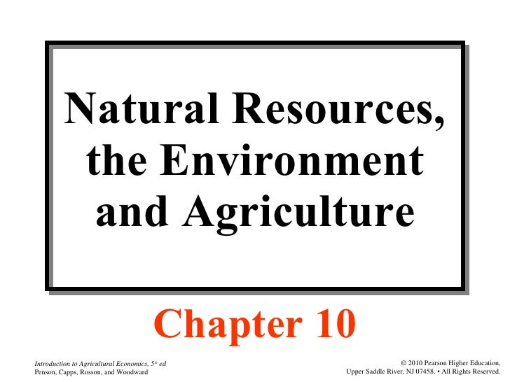 Natural Resources, the Environment and Agriculture Chapter 10