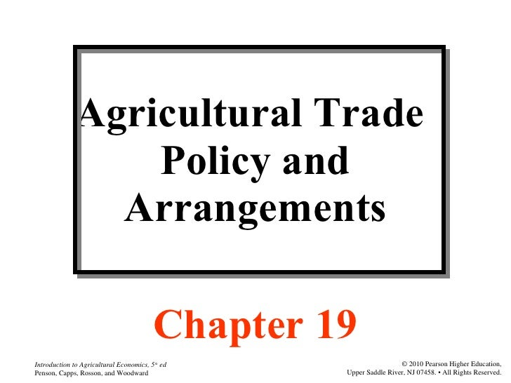 Agricultural Trade  Policy and Arrangements Chapter 19