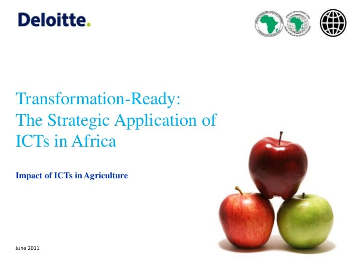 Transformation-Ready: <br />The Strategic Application of  ICTs in Africa<br />Impact of ICTs in Agriculture<br />June 2011...