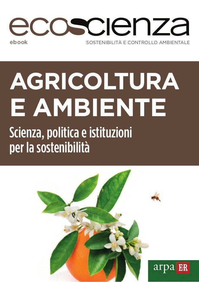 ebook SOSTENIBILITÀ E CONTROLLO AMBIENTALE  AGRICOLTURA  E AMBIENTE  Scienza, politica e istituzioni  per la sostenibilità