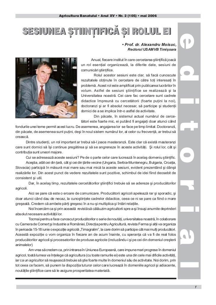 Agricultura Banatului • Anul XV • Nr. 2 (105) • mai 2006     SESIUNEA {TIIN[IFIC~ {I ROLUL EI                             ...