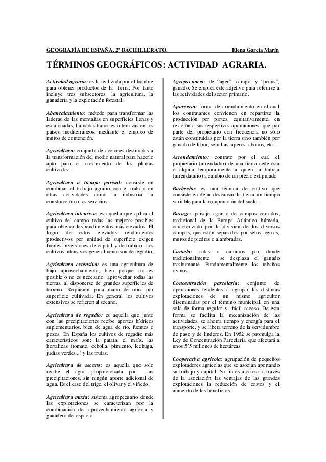 GEOGRAFÍA DE ESPAÑA. 2º BACHILLERATO.  Elena García Marín  TÉRMINOS GEOGRÁFICOS: ACTIVIDAD AGRARIA. Actividad agraria: es ...