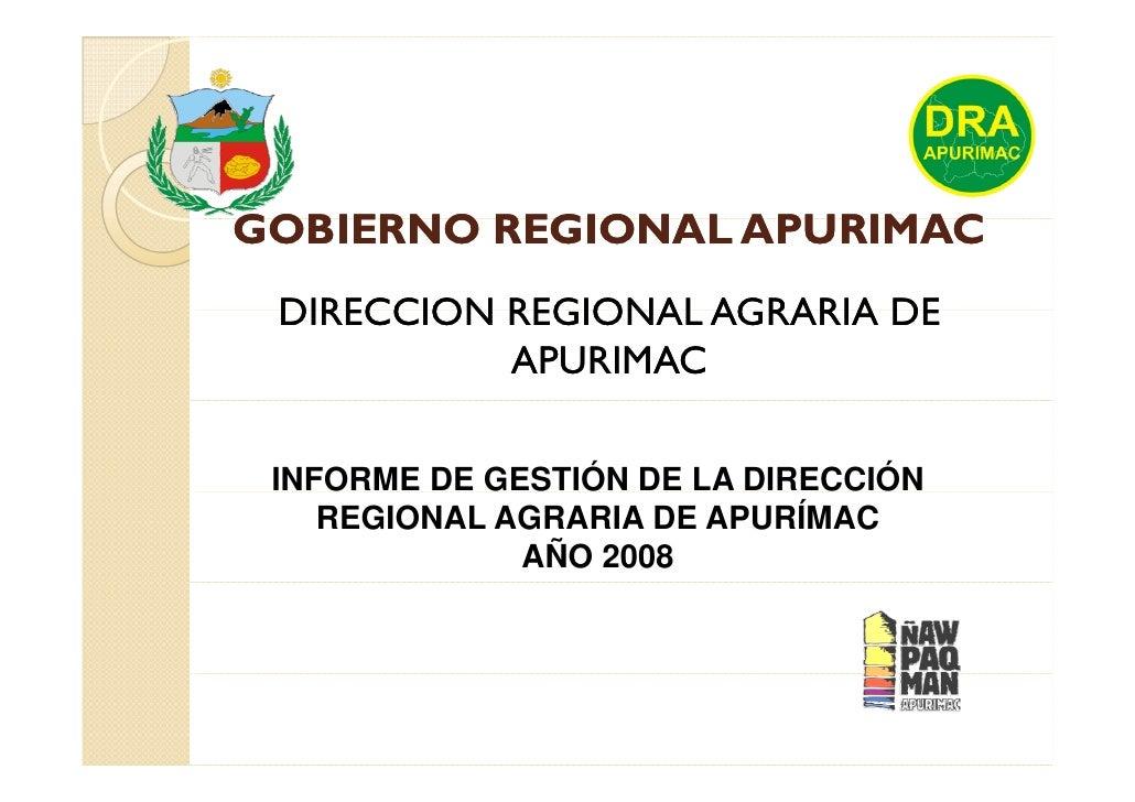 GOBIERNO REGIONAL APURIMAC  DIRECCION REGIONAL AGRARIA DE            APURIMAC   INFORME DE GESTIÓN DE LA DIRECCIÓN     REG...