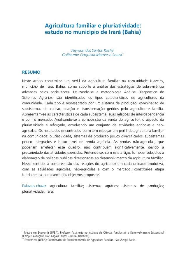 Agricultura familiar e pluriatividade: estudo no município de Irará (Bahia) Alynson dos Santos Rocha* ** Guilherme Cerquei...