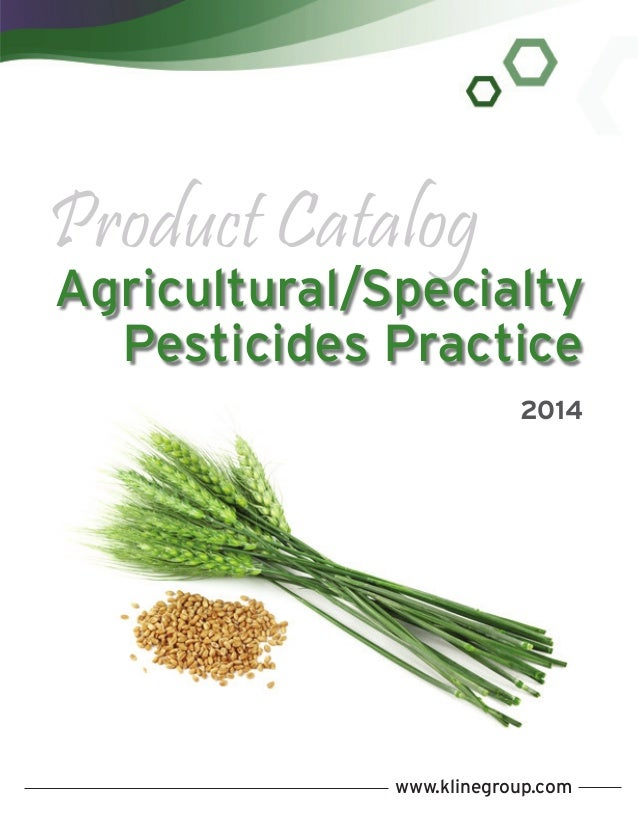 Product Catalog  Agricultural/Specialty Pesticides Practice 2014  www.klinegroup.com