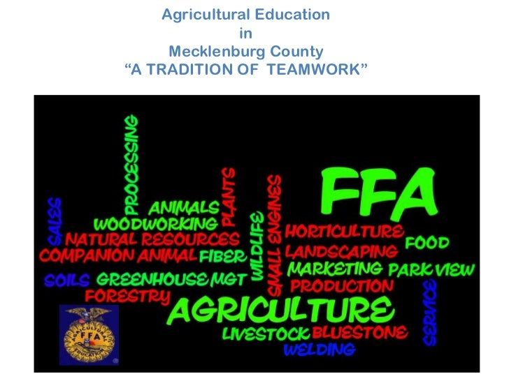 "Agricultural Education              in     Mecklenburg County""A TRADITION OF TEAMWORK"""