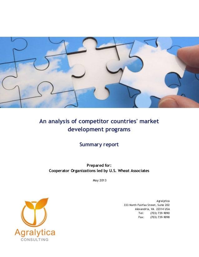 An analysis of competitor countries' market development programs Summary report Prepared for: Cooperator Organizations led...