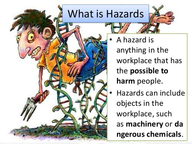 hazards in the work placw Home / safety committee guide / methods for controlling hazards most effective hazard controls the best way to protect workers is to remove or eliminate the hazard from the workplace.