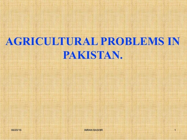 Agriculture problems in pakistan