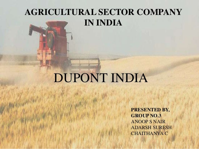 Agricultural sector company in india- DNUPONT INDIA