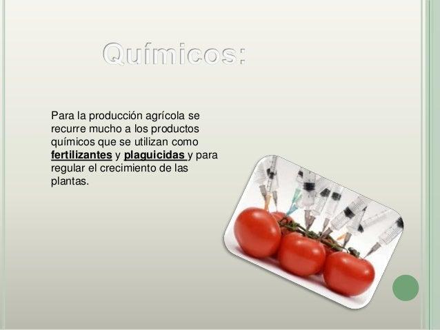 Materiales en laAgricultura Orgánica:Lo estiércoles de animalesson fuente principal denitrógeno en la fabricaciónde abonos .