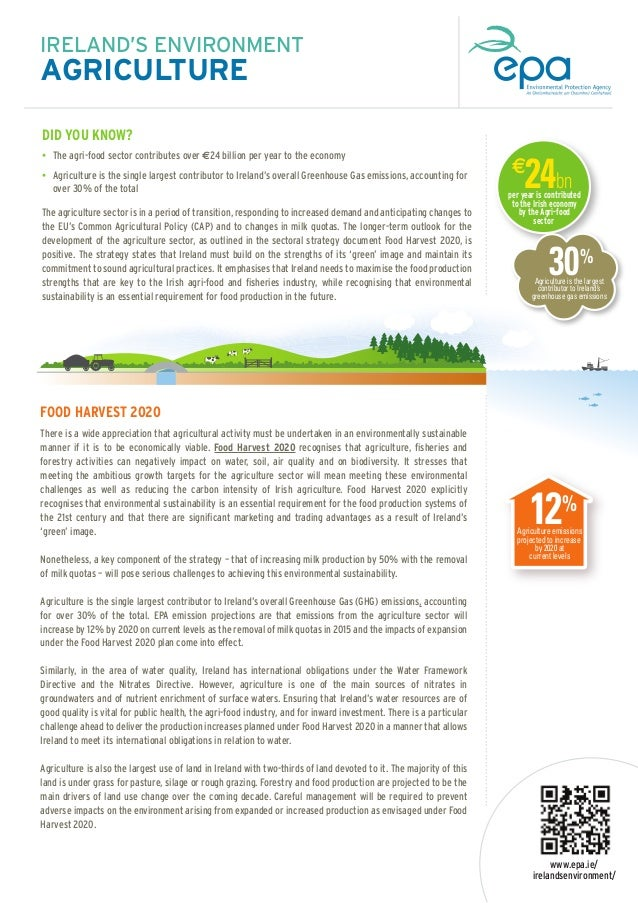 IRELAND'S ENVIRONMENT  • The agri-food sector contributes over €24 billion per year to the economy • Agriculture is the si...