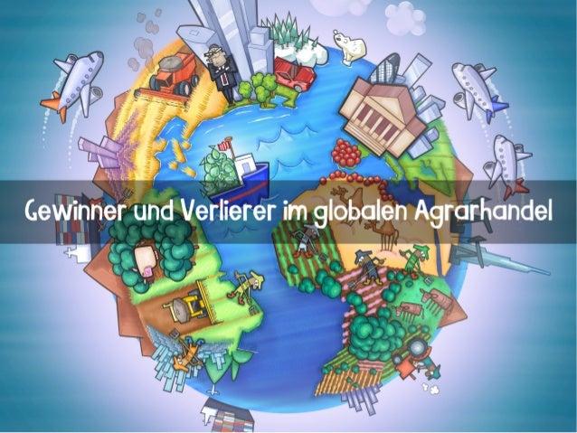 Agrarkonzerne und Supermarktketten sind Gewinner Großbauern schneiden besser ab als Kleinbauern Landwirte in Entwicklungs-...