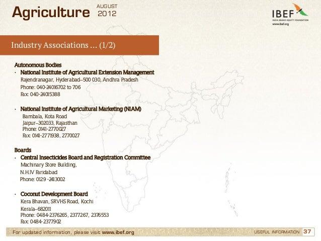 AUGUSTAgriculture                         2012Industry Associations … (1/2)Autonomous Bodies• National Institute of Agricu...