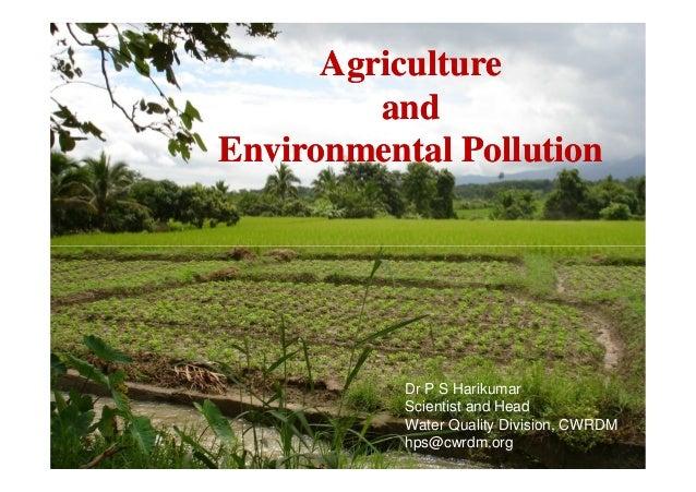 Agriculture & environmental pollution_Dr Harikumar (The Kerala Enviro…