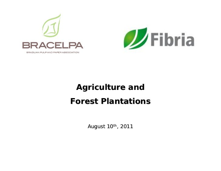 Agriculture andForest Plantations   August 10th, 2011