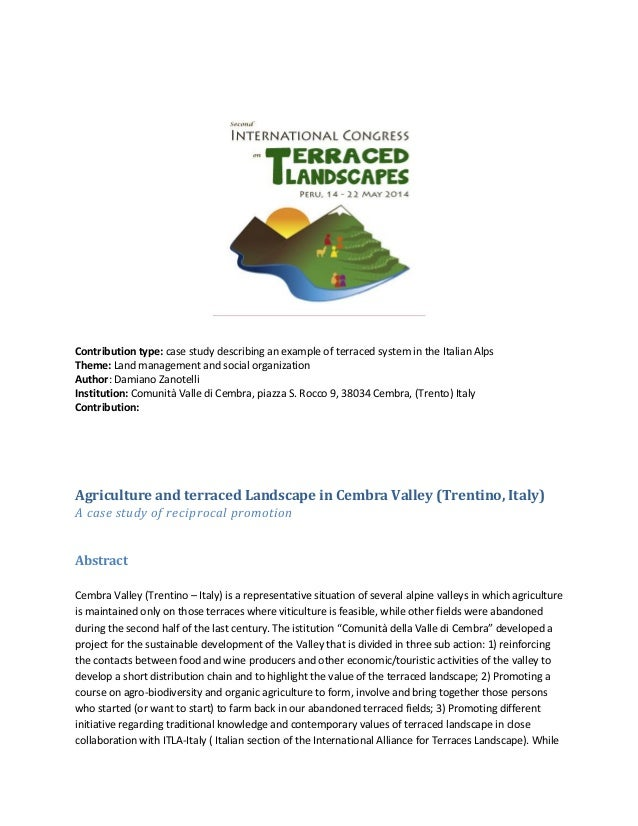 Contribution type: case study describing an example of terraced system in the Italian Alps Theme: Land management and soci...