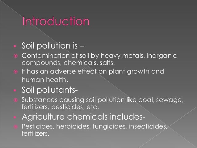 Agriculture chemicals as soil pollutants for What substances are in soil