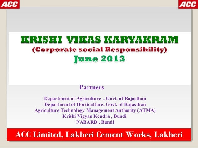 ACC Limited, Lakheri Cement Works, Lakheri Partners Department of Agriculture , Govt. of Rajasthan Department of Horticult...