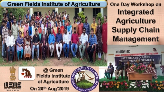 #Integrated Agriculture Supply Chain Management # By SN Panigrahi Slide 2