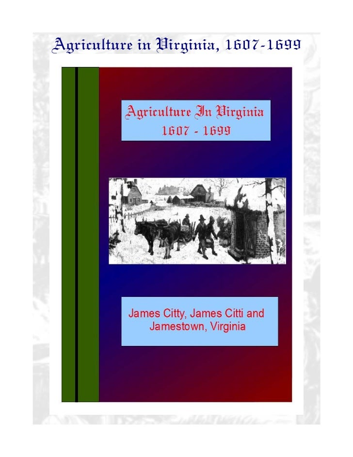 Agriculture in Virginia, 1607-1699
