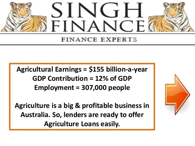 Agricultural Earnings = $155 billion-a-year GDP Contribution = 12% of GDP Employment = 307,000 people Agriculture is a big...
