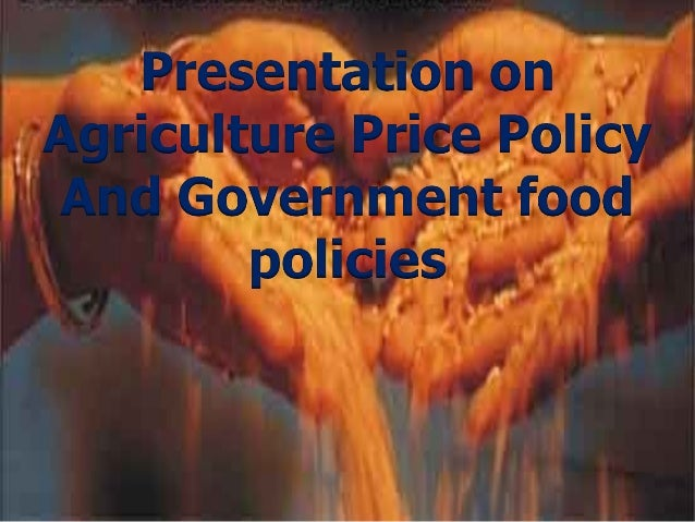 CONTENTS   Agriculture Price Policy   CACP   Food security And Food Policies   FCI   MSP   PDS   MIS