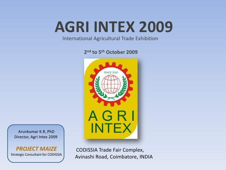 AGRI INTEX 2009                                     International Agricultural Trade Exhibition                           ...