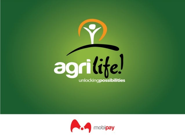 BACKGROUND • Agrilife service has been developed by Mobipay Kenya Limited a technology-based company registered in Kenya a...