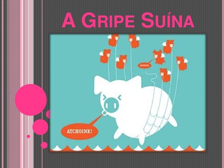 A Gripe Suína<br />