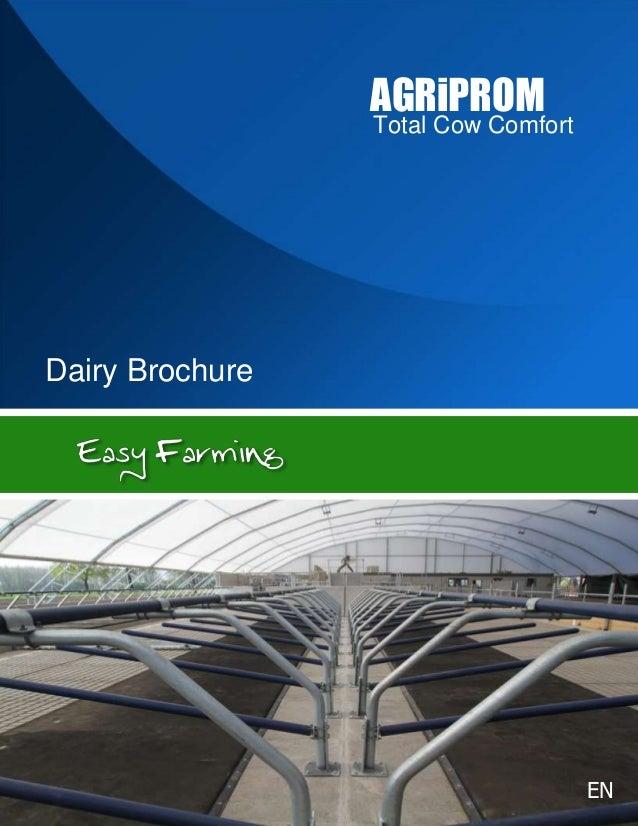 AGRiPROM                 Total Cow ComfortDairy Brochure                                     EN