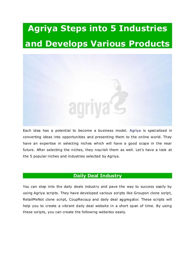 Agriya Steps into 5 Industries and Develops Various Products Each idea has a potential to become a business model. Agriya ...