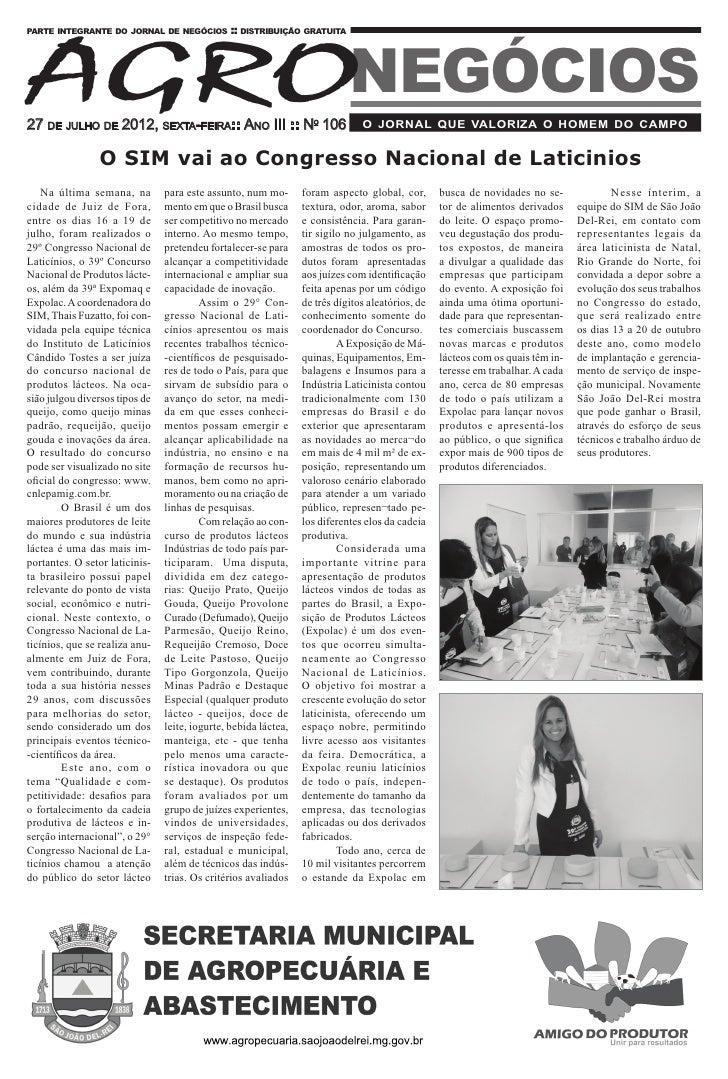 AGRONEGÓCIOSparte integrante do jornal de negócios :: distribuição gratuita27 de julho de 2012, sexta-feira:: Ano III :: N...